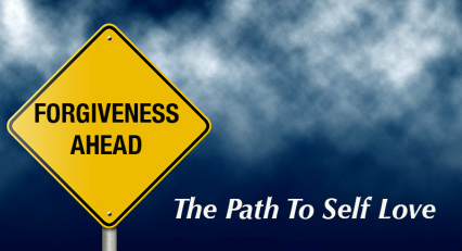 Forgiveness- The Path to Self Love
