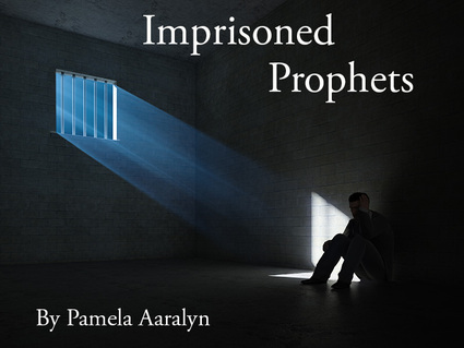 Imprisoned Prophets